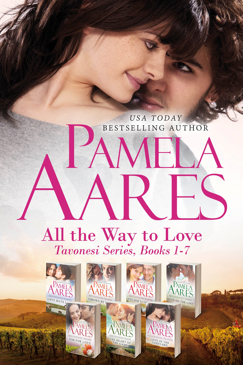 All the Way to Love (The Tavonesi Series, #1-7 Boxed Set) by Pamela Aares